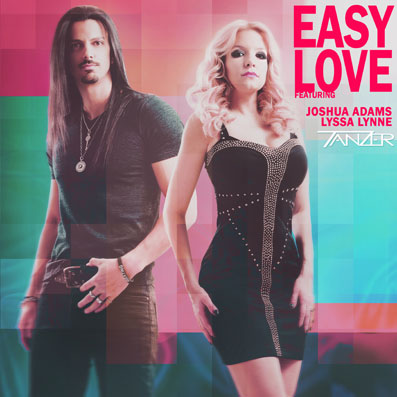 """Easy Love"" Tanzer feat. Joshua Adams & Lyssa Lynne"
