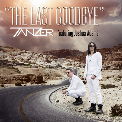 """The Last Goodbye"" Tanzer feat. Joshua Adams"