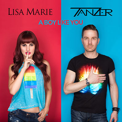 """A Boy Like You"" Tanzer feat. Lisa Marie"