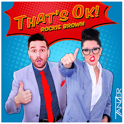 """That's Ok"" Tanzer feat. Rockie Brown"