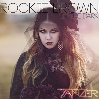 """In The Dark"" Tanzer feat. Rockie Brown"