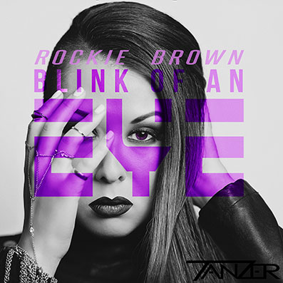 """Blink of an Eye"" Tanzer feat. Rockie Brown"
